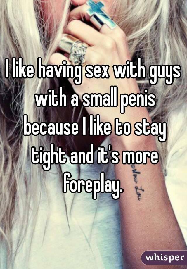 like small penis