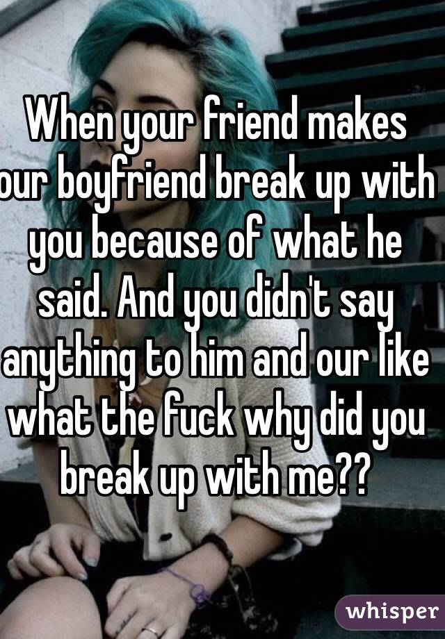 What To Do If A Guy Breaks Up With You