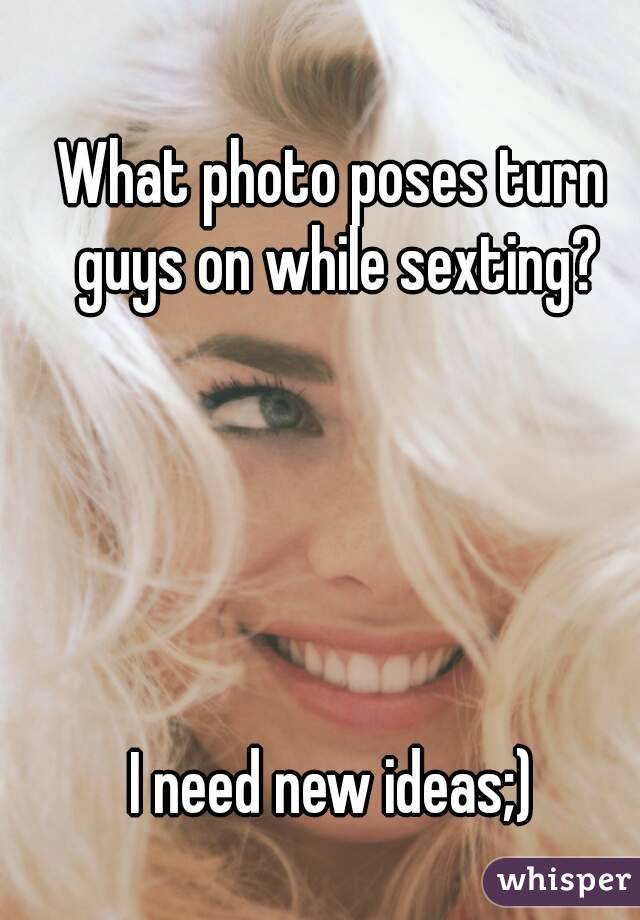 Sexting ideas