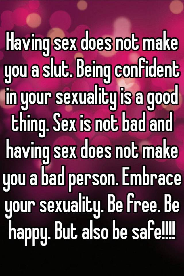 The good thing about sex