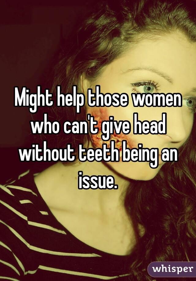 Teeth women without Using Humor