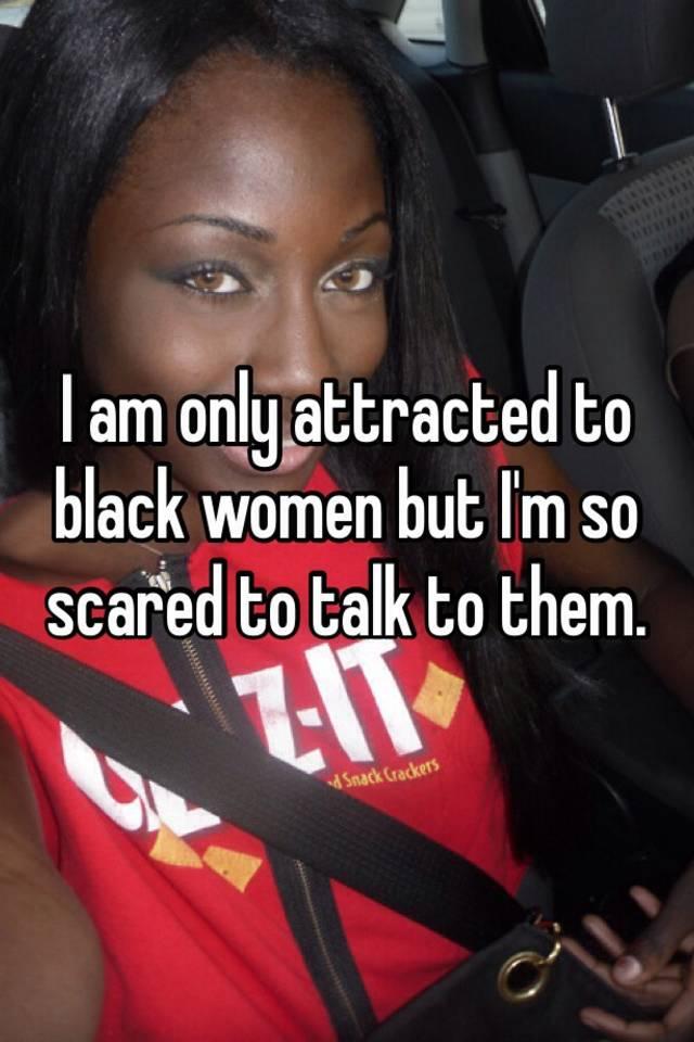 Talk to black women