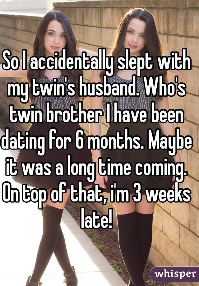 dating a girl with a twin brother