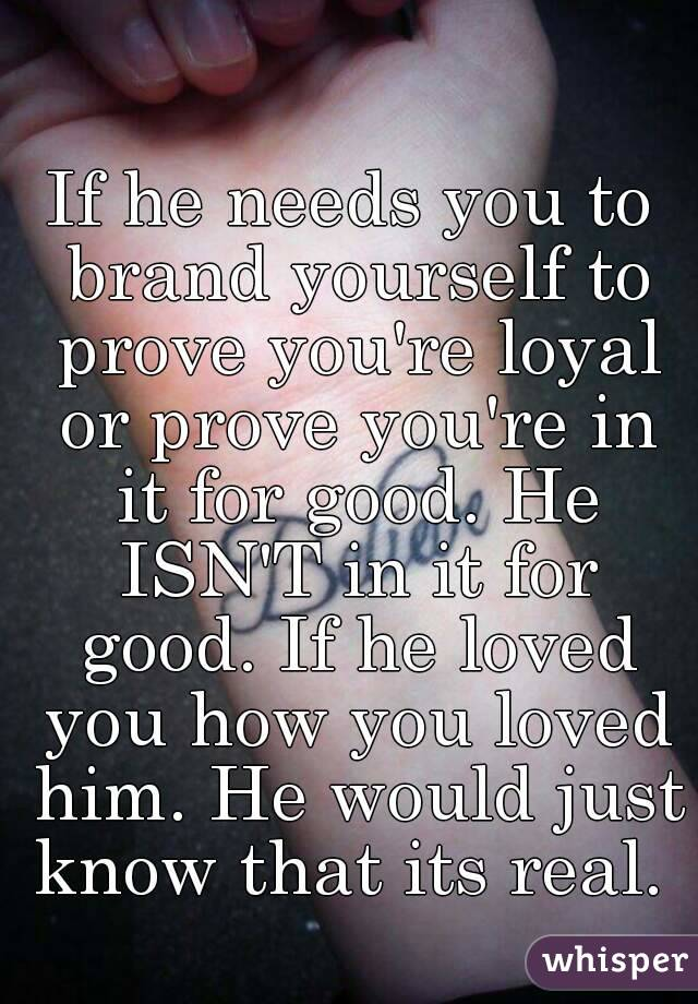 how to prove to him that you love him