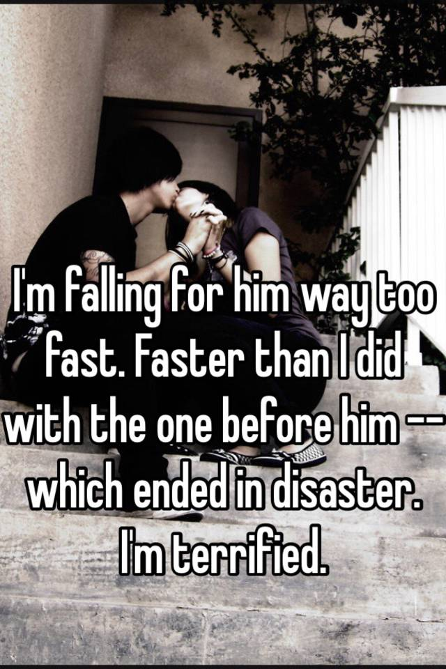 Dating falling too fast