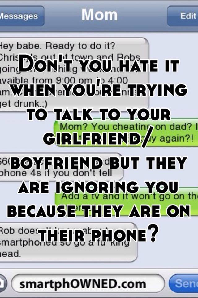 you re on the phone with your girlfriend