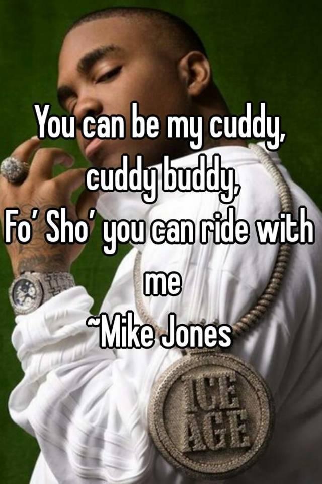 You Can Be My Cuddy Buddy