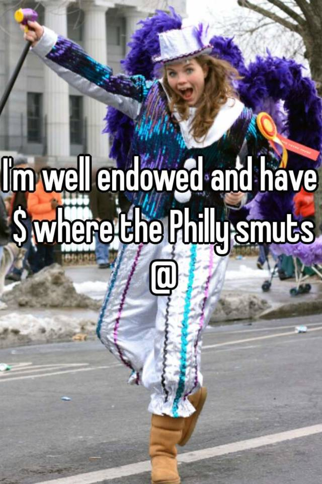 Philly smuts