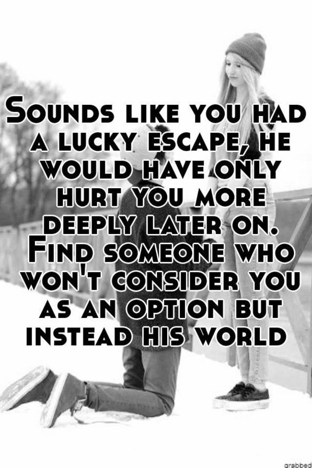 a lucky escape