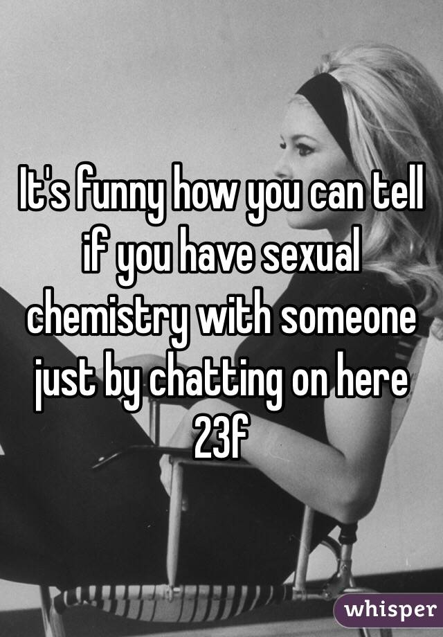 How to have chemistry with someone