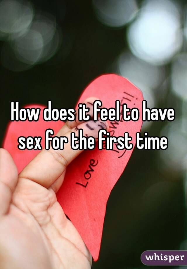 How have sex for the first time