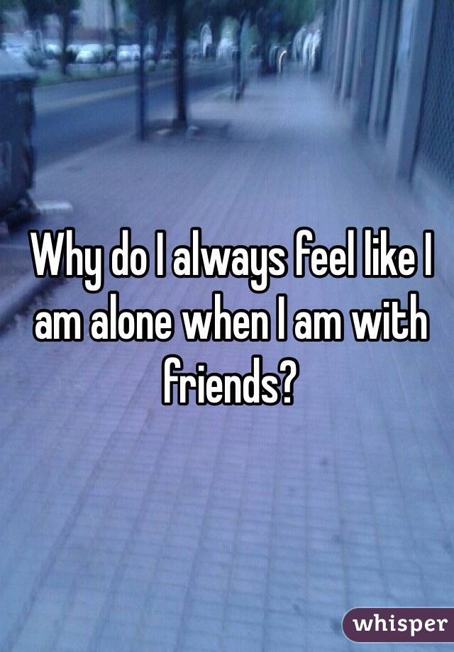 why do i like to be alone so much
