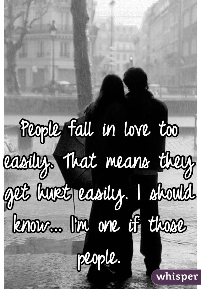 why do people fall in love easily