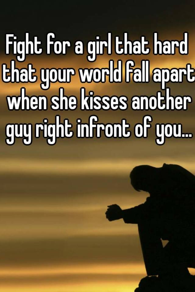 girlfriend kissed another guy