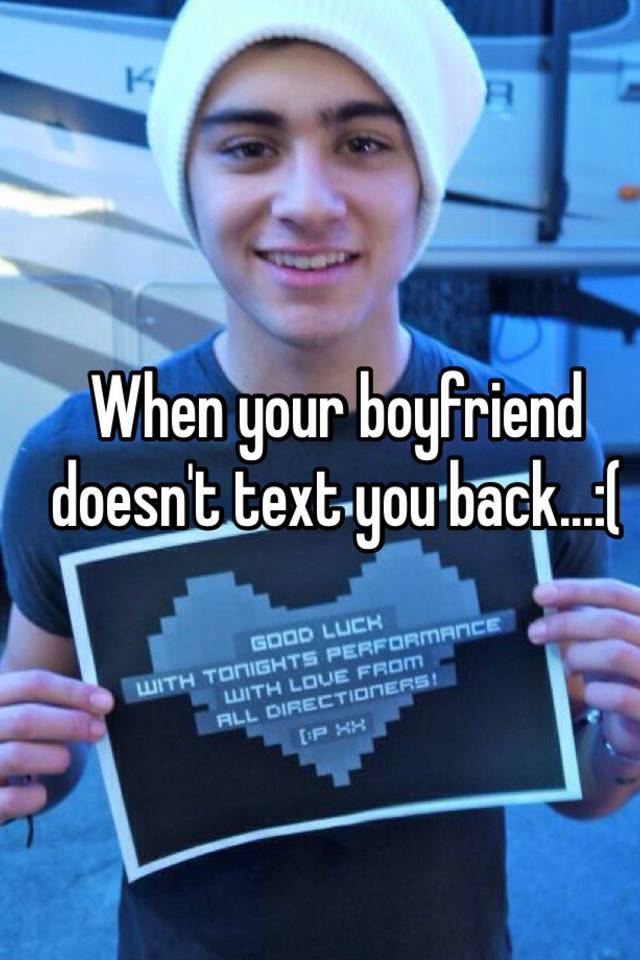 what to do if boyfriend doesn t text back