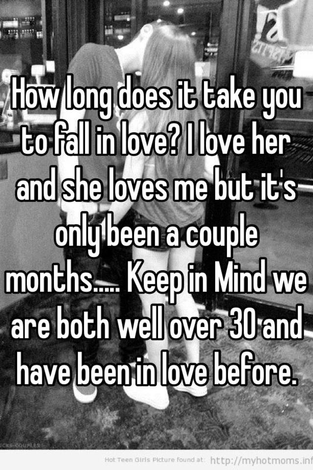 How Many Months Does It Take To Fall In Love
