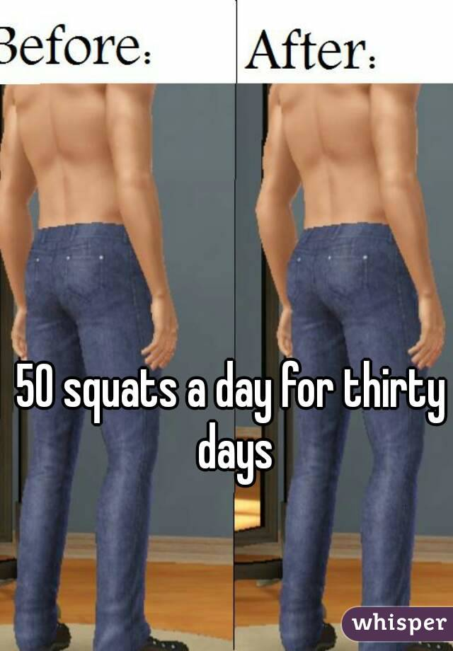 50 squats a day for thirty days