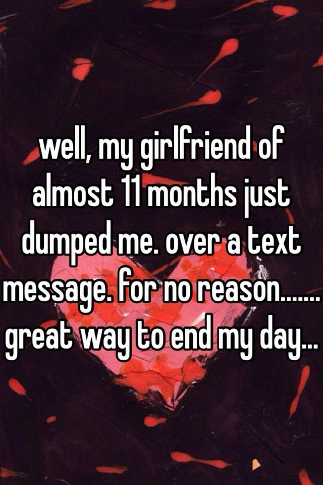 My Girlfriend Dumped Me For No Reason