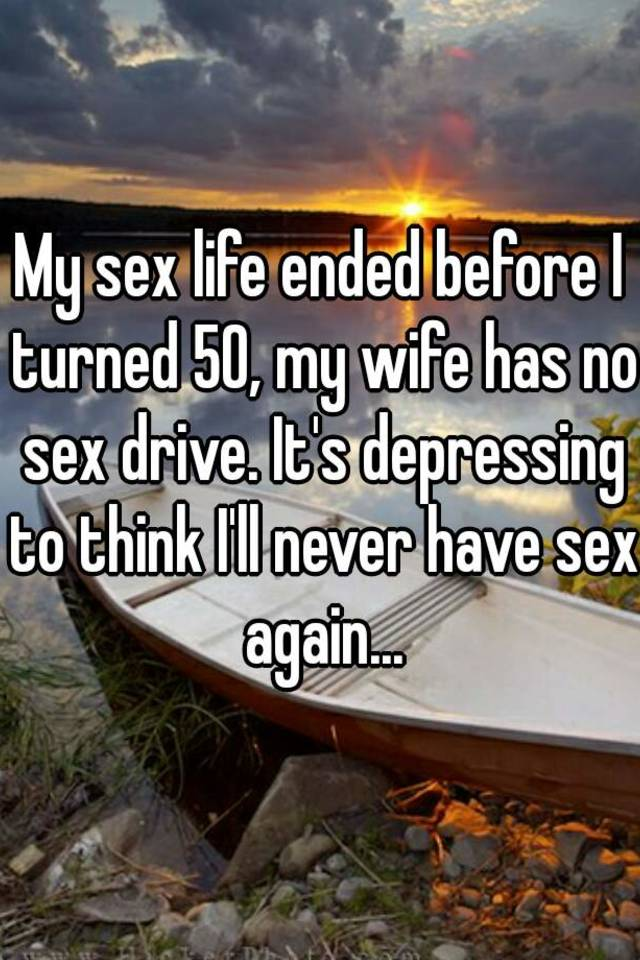 Wifes lack of sex drive