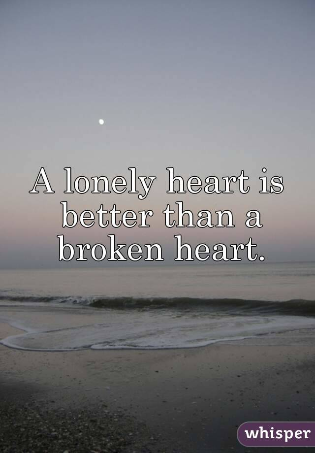 Lonely broken heart