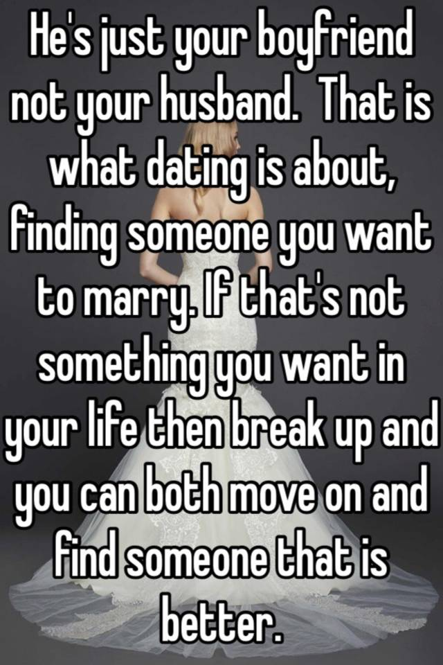 What not to do when your dating someone