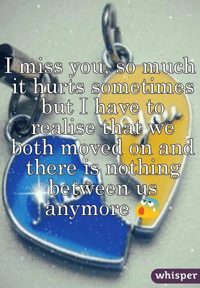 i miss u so much it hurts