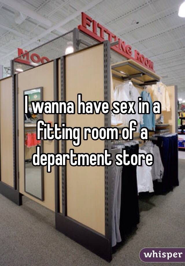 Department store change room sex