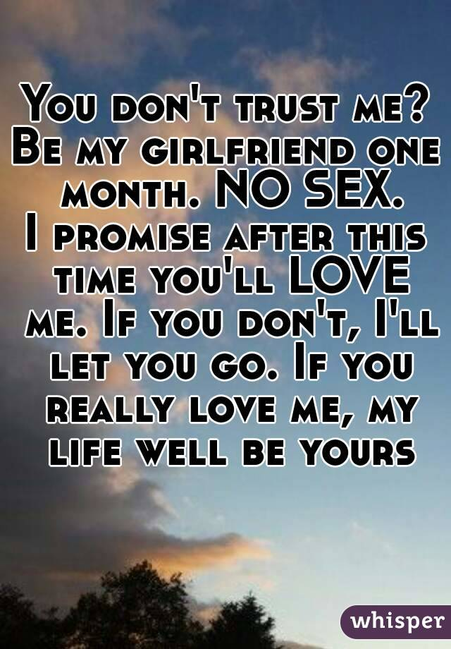 Consider, that No sex with girlfriend
