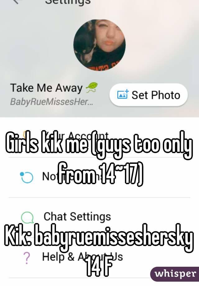 Girls kik me