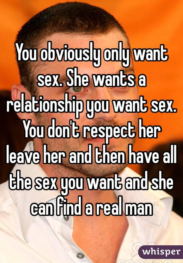 Man need only sex
