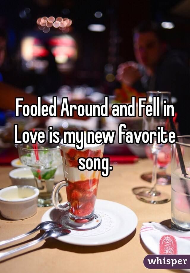 Fooled Around and Fell in Love is my new favorite song.