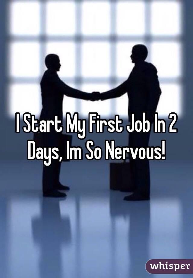 I Start My First Job In 2 Days, Im So Nervous!