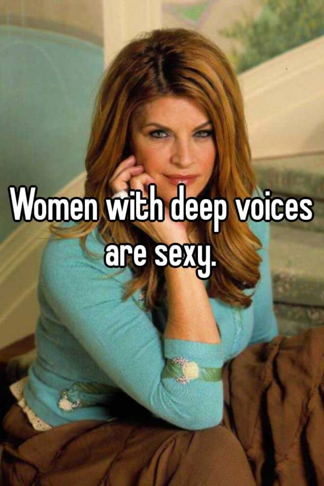 girls with deep voices