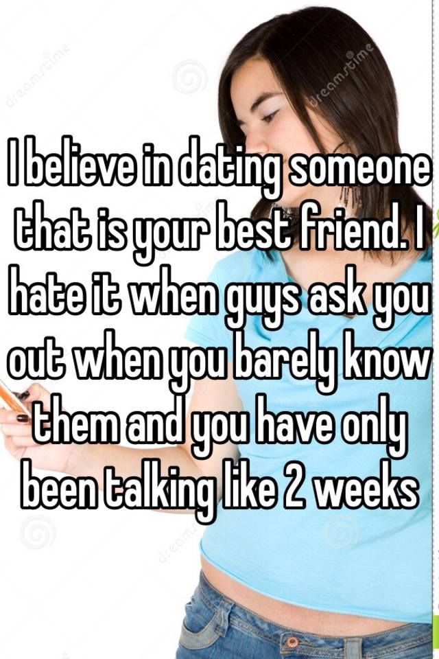 dating someone you barely know