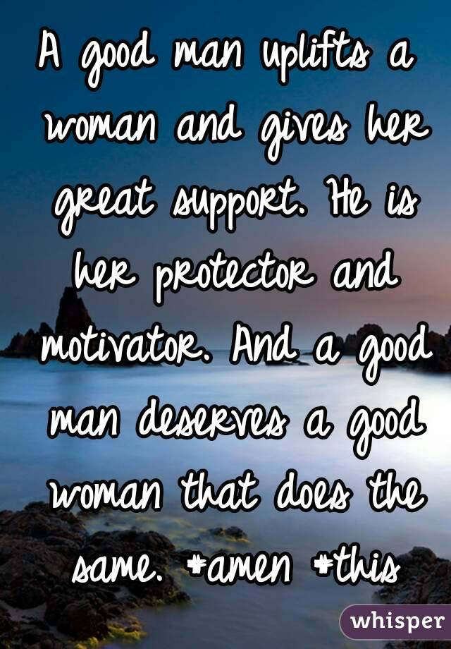 What A Good Woman Does For Her Man