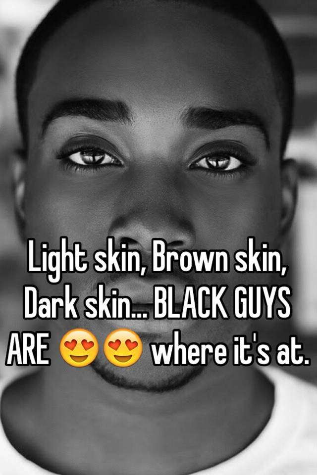 Dark black guy
