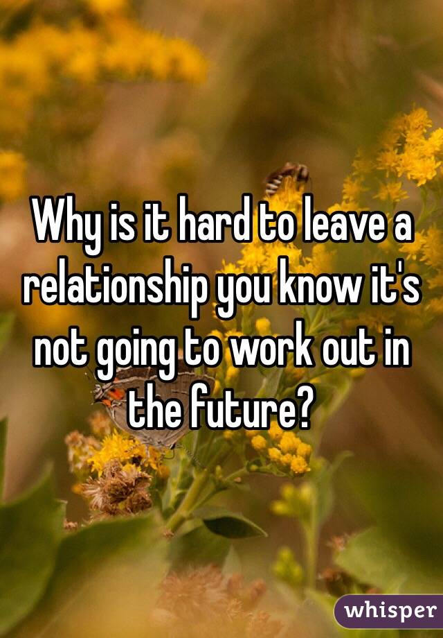 when do you know a relationship is not working