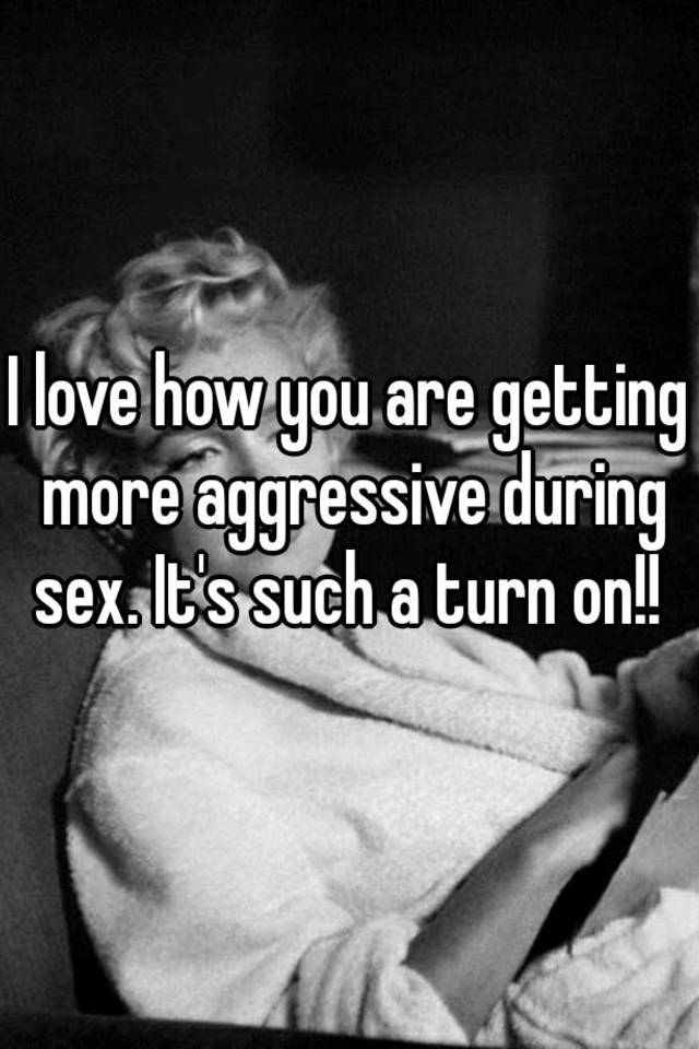 He loves you only during sex