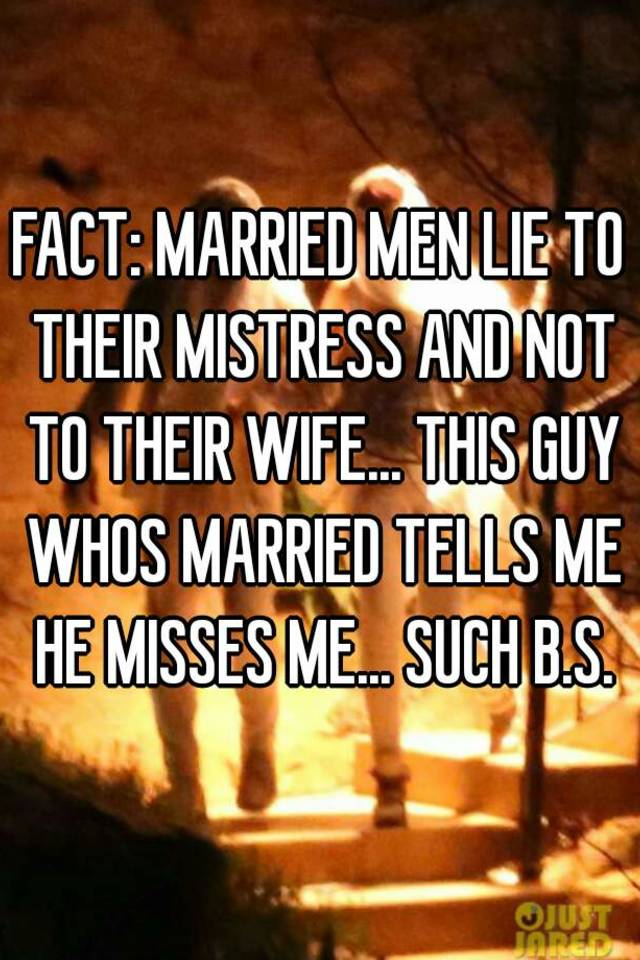 Lies married men tell their mistresses