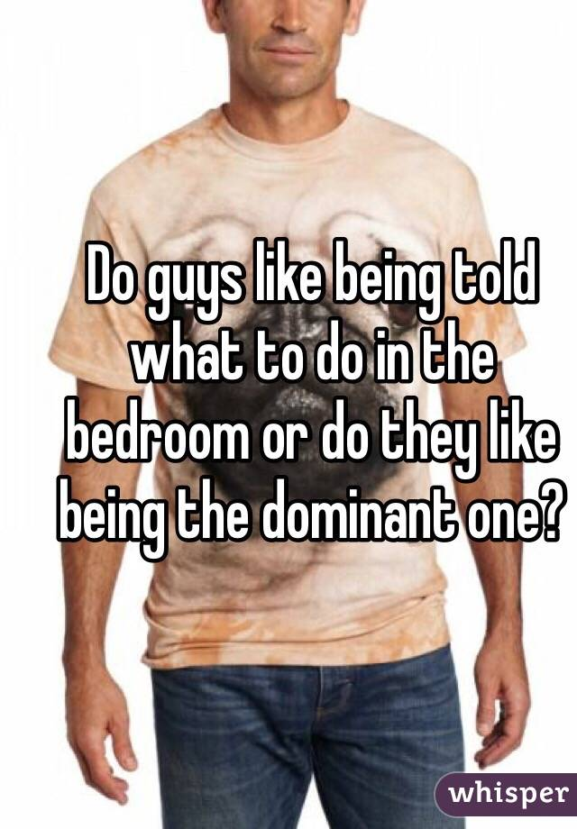 Why Do Guys Conforming To Dominate In Bed