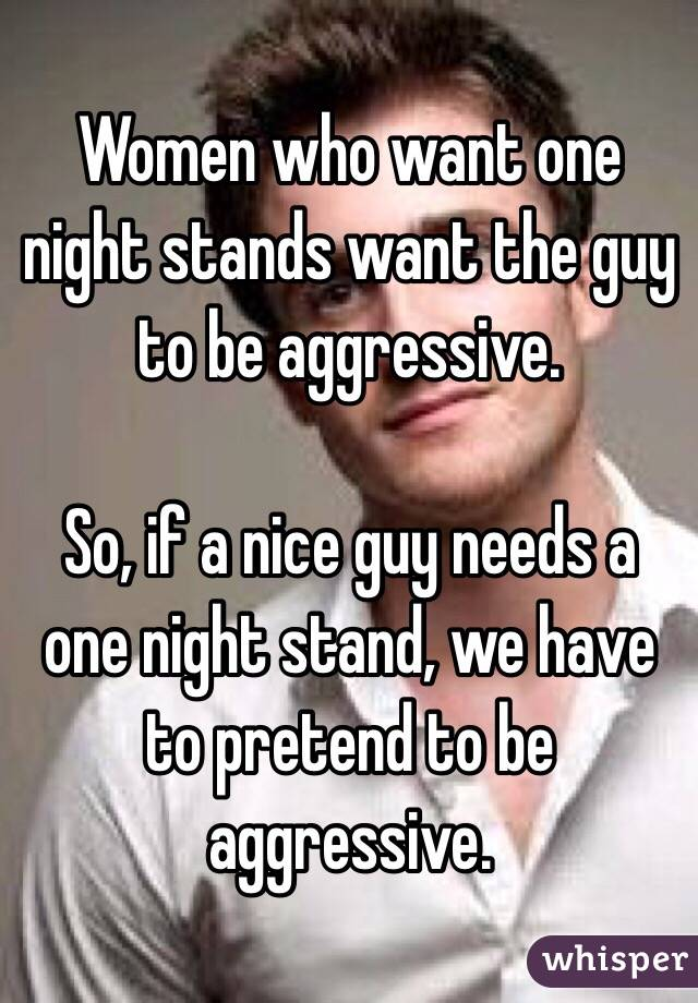 Women Who Want One Night Stands