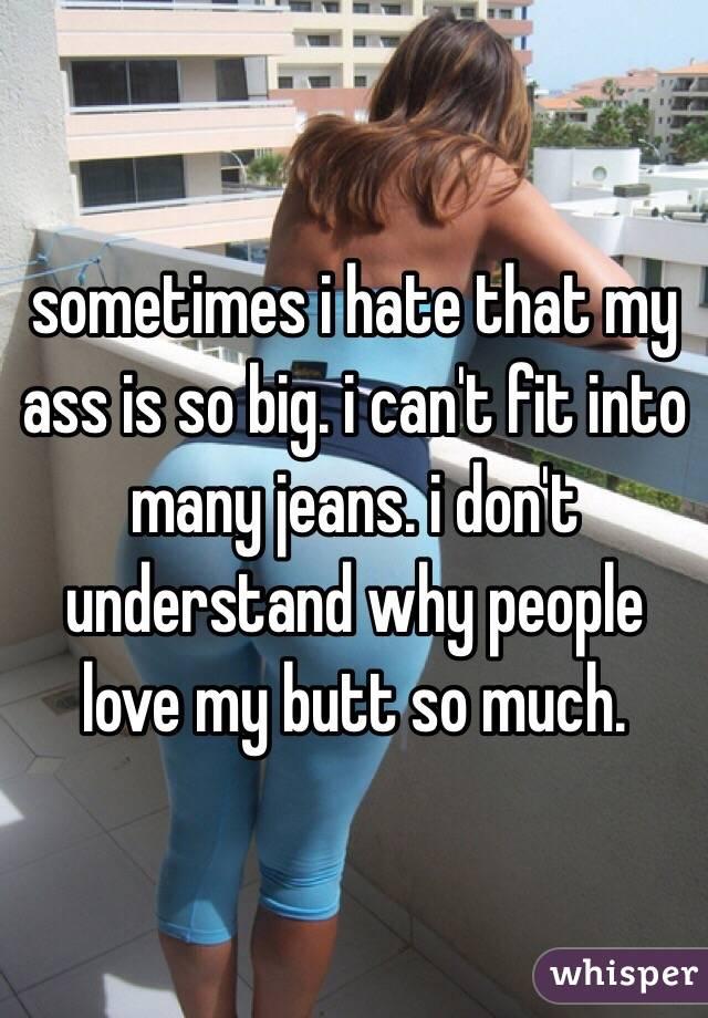 ass So much