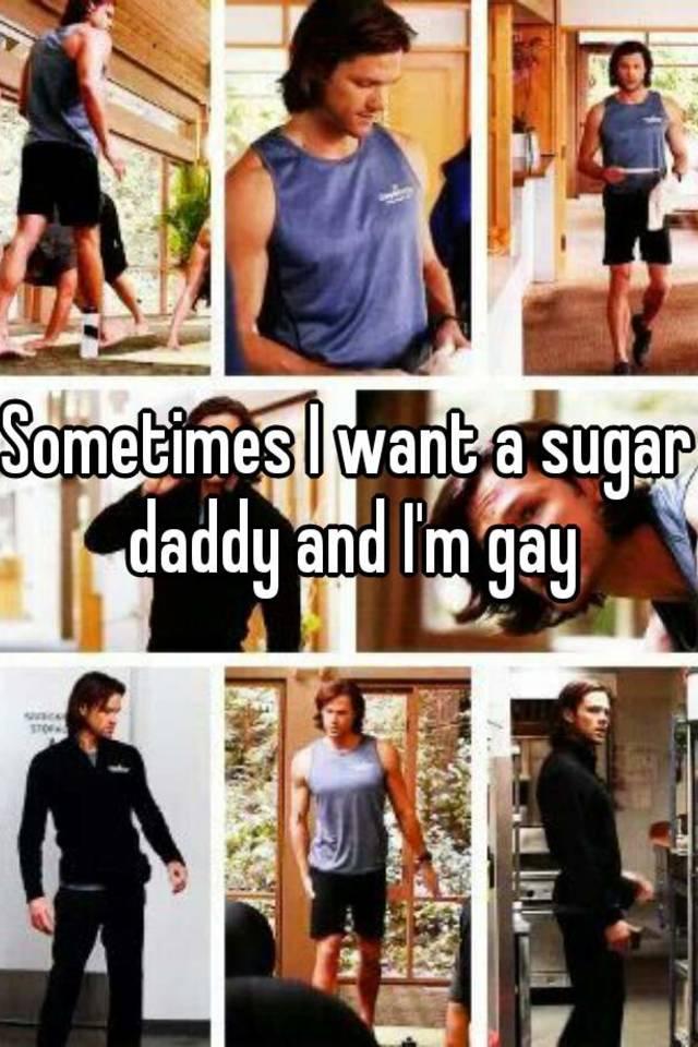 i want a gay sugar daddy