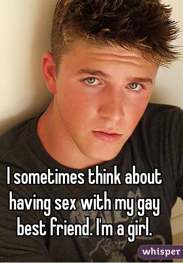 Gay friend having sex with girl