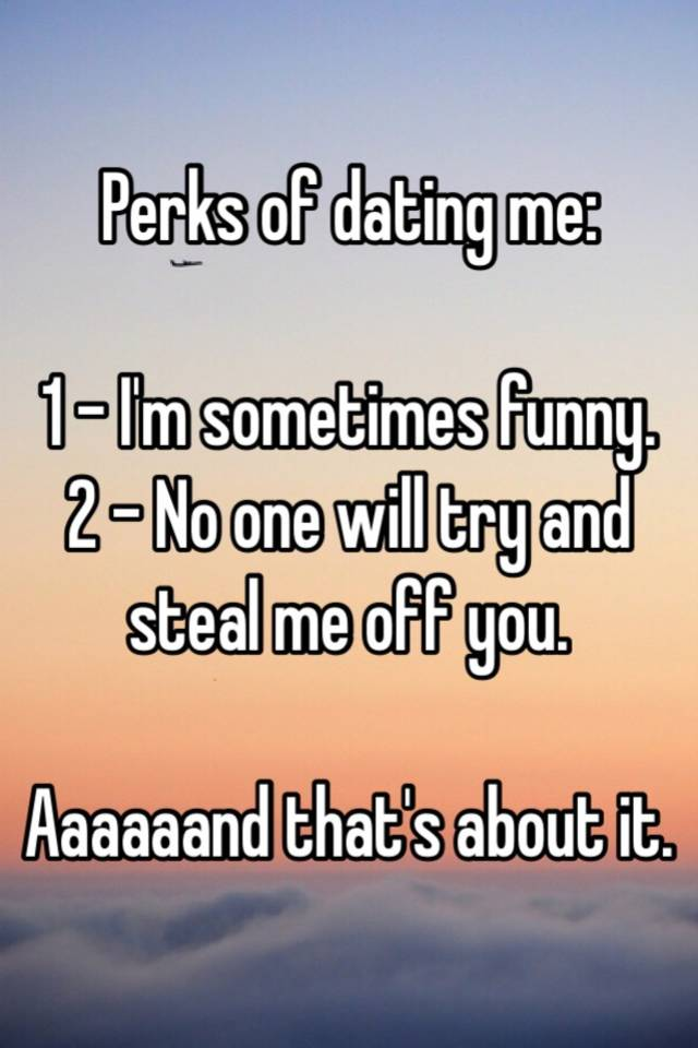 Perks of dating me funny book