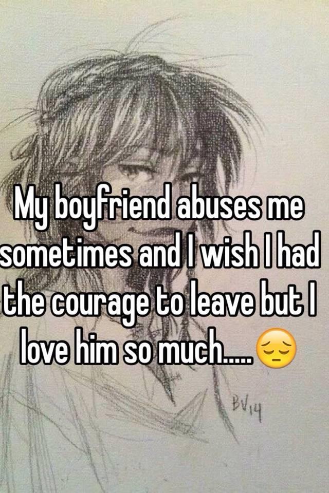 my boyfriend is abusing me