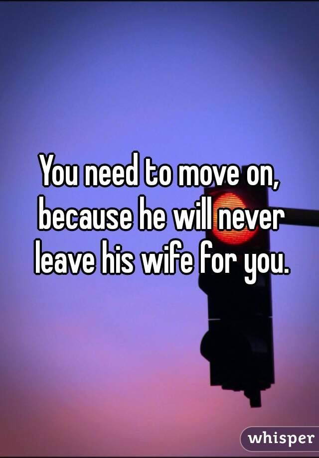 Leave wife