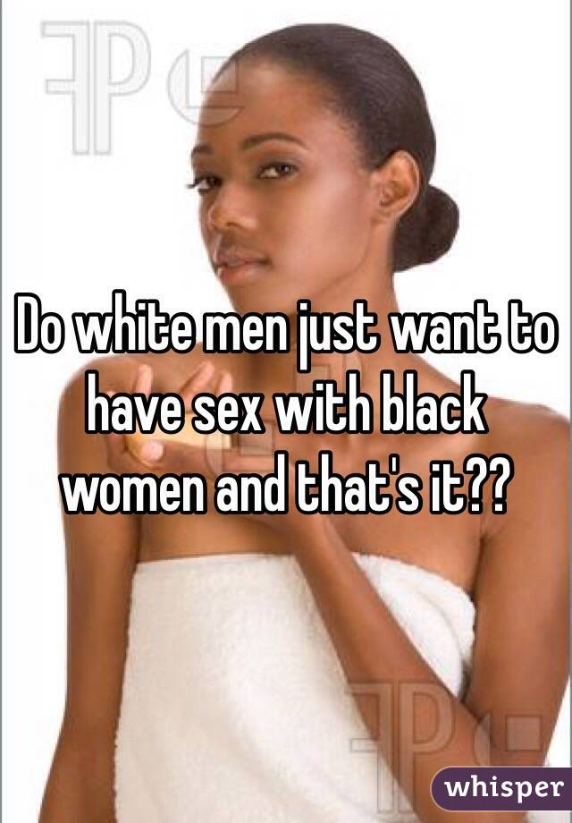 Women that just want to have sex
