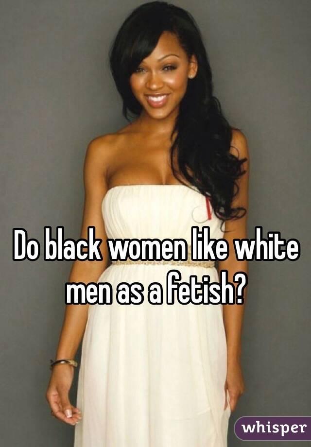 Black women fetish