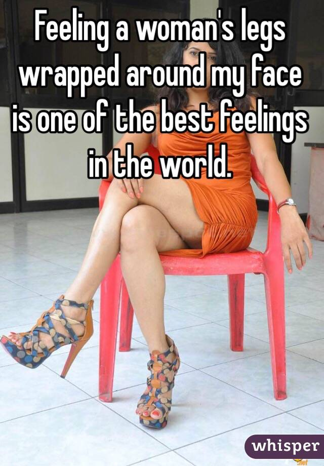 Wrapped Face Legs Around